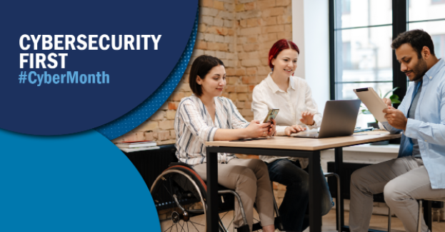 Cybersecurity Awareness Month – Week 4: Prioritizing Cybersecurity in a Hybrid Workplace